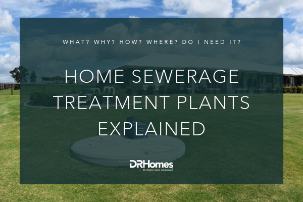 Home Sewerage Treatment Plants Explained