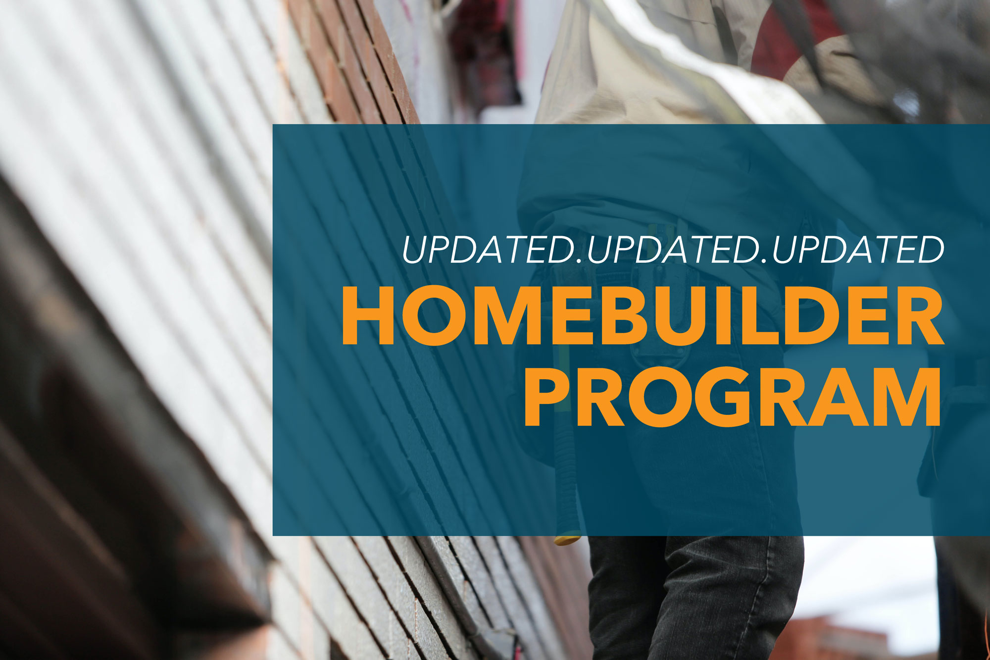 HomeBuilder Grant Update